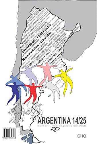 Argentina 14/25: Solo en unión se puede construir por CHO