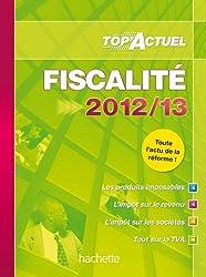TOP'Actuel Fiscalité 2012-2013