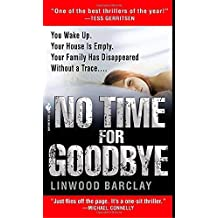 No Time for Goodbye by Linwood Barclay (2008-08-26)