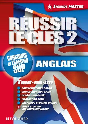 Réussir le CLES 2 Anglais Concours et examens SUP