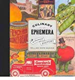 [( Culinary Ephemera: An Illustrated History )] [by: William Woys Weaver] [Oct-2010]