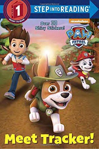 Meet Tracker! (Paw Patrol) (Step Into Reading, Step 1: Paw Patrol)