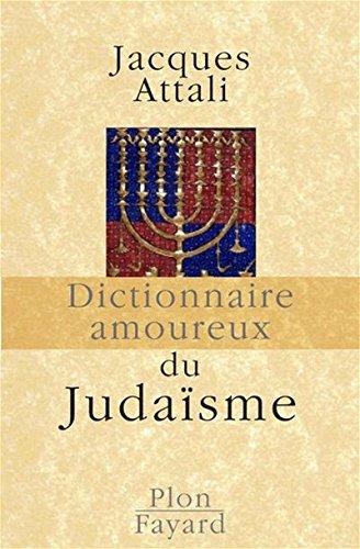 DICT AMOUREUX DU JUDAISME
