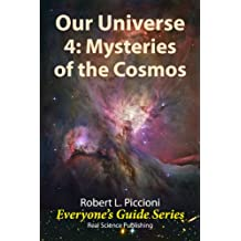 Our Universe 4: Mysteries of the Cosmos (Everyone's Guide Series Book 20) (English Edition)