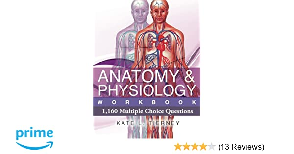 Anatomy & Physiology: 1,160 Multiple Choice Questions: Amazon.co.uk ...