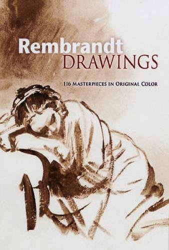 rembrandt-drawings-116-masterpieces-in-original-color-dover-fine-art-history-of-art