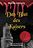 Das Blut des Kaisers: Konrads vierter Fall (Konrads Fälle 4)