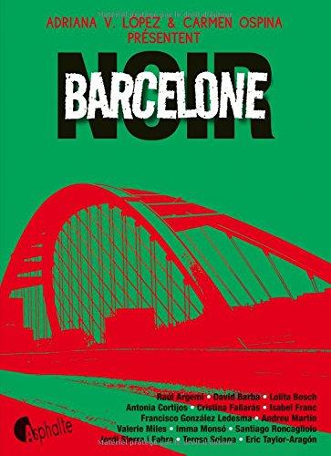 Barcelone Noir par Adriana v. Lopez