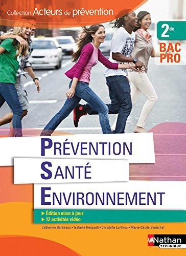 Prvention Sant Environnement 2e BAC PRO