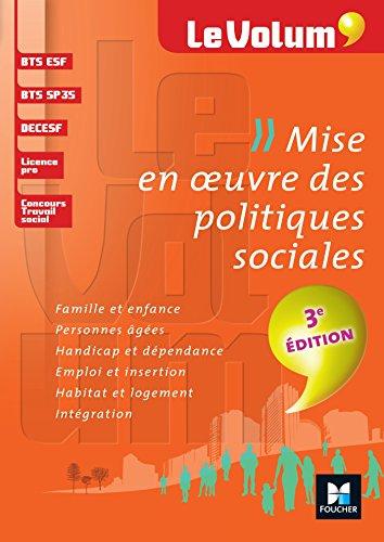 Mise en oeuvre des politiques sociales 3e dition - Le Volum' - N 03