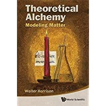 [ THEORETICAL ALCHEMY: MODELING MATTER - GREENLIGHT ] Harrison, Walter (AUTHOR ) Sep-20-2010 Paperback
