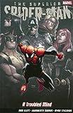 Superior Spider-Man: Troubled Mind: A Troubled Mind