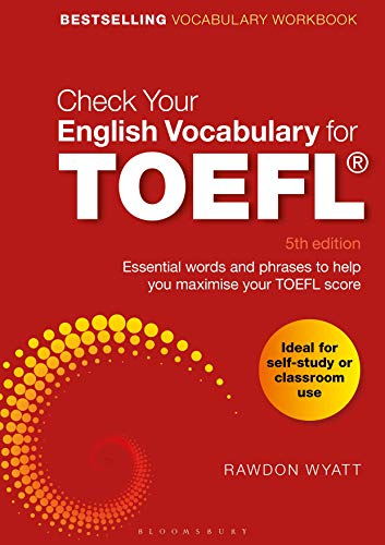 Check Your English Vocabulary for TOEFL: Essential Words and Phrases to Help You Maximize Your TOEFL Score
