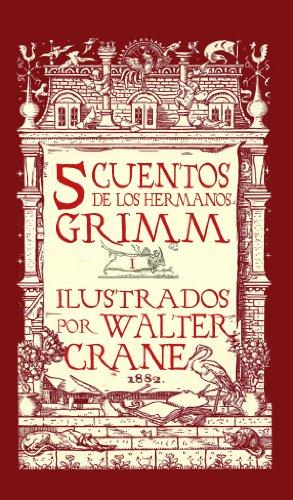 Cinco Cuentos de Grimm (Cinco Cuentos de los Hermanos Grimm nº 1) por Hermanos Grim