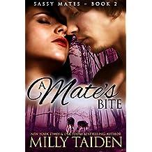A Mate's Bite: (BBW Paranormal Shape Shifter Romance) (Sassy Mates series Book 2) (English Edition)