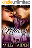 A Mate's Bite (BBW Paranormal Shape Shifter Romance): An Alpha male. A bbw sassy mate. Can love be enough? (Sassy Mates series Book 2)