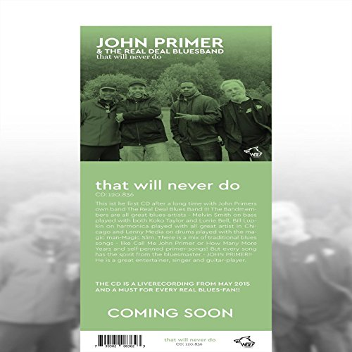 john-primer-the-real-deal-bluesband-that-will-never-do