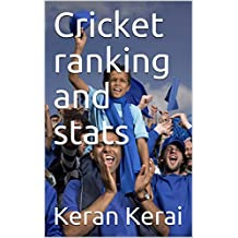 Cricket ranking and stats (Sports stats Book 22) (English Edition)