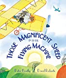 Those Magnificent Sheep in Their Flying Machine (Andersen Press Picture Books (Hardcover))