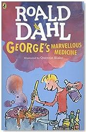 George\'s Marvellous Medicine (Dahl Fiction)