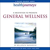 A Meditation to Promote General Wellness