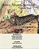 Africa Safari Chronicles: Botswana-Zambia-Zimbabwe