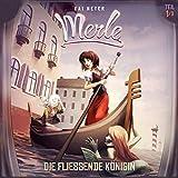 Die Fließende Königin: Merle-Trilogie - Hörspiel 1