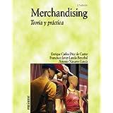 Merchandising: Teoría y práctica (Economía Y Empresa)