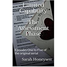 Limited Capability - The Assessment Phase (Social Insecurity Book 3)
