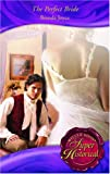 The Perfect Bride (Super Historical Romance)