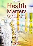 Health Matters - Second Edition: Englisch für medizinische Fachangestellte