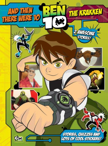 Ben 10 Story Book: And Then There Were 10 and The Krakken: With Puzzles and Stickers