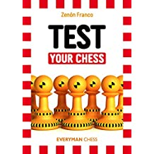 Test Your Chess (Everyman Chess)