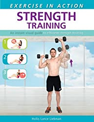 Exercise in Action: Strength Training by Hollis Lance Liebman (2014-05-27)