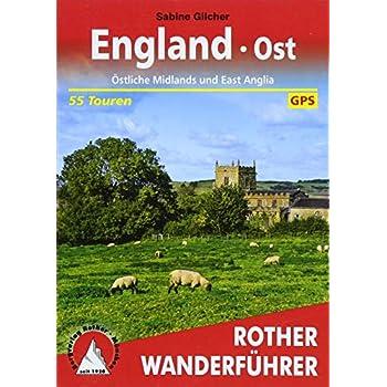 England Ost : Östliche Midlands und East Anglia. 50 Touren. Mit GPS-Daten