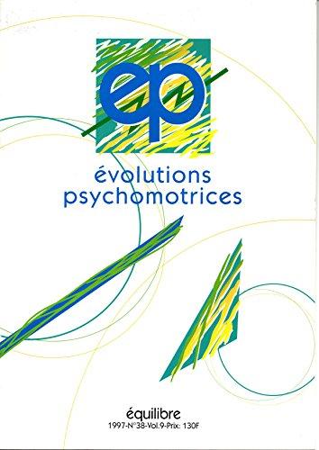Evolutions Psychomotrices N°38