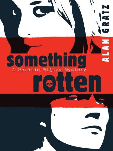 Buchseite und Rezensionen zu 'Something Rotten (Horatio Wilkes Mystery)' von Alan M. Gratz