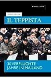 IL TEPPISTA - Der Rowdy - 30 verfluchte Jahre in Mailand