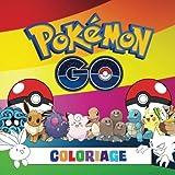 Pokémon Go Coloriage: Impressionnant livre de coloriage pour les enfants qui contient tous les pokémon de Pokémon Go....