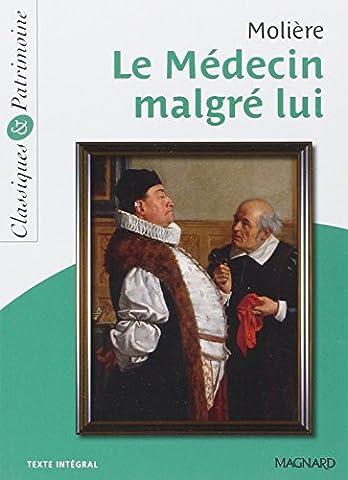 Medecin Malgre Lui - Le Médecin malgré