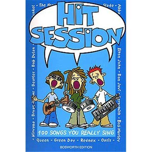 Preisvergleich Produktbild Hit Session: 100 Songs You Really Sing. Für Melodielinie, Text & Akkorde(mit Akkordsymbolen)