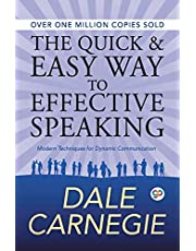 The Quick and Easy Way to Effective Speaking (General Press)