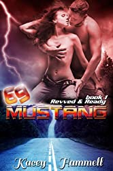 69 Mustang (Revved and Ready Book 1)