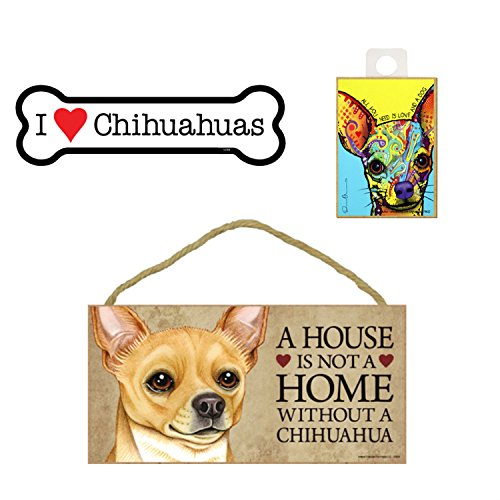 SJT Chihuahua Hund Lover Geschenk Bundle-Wandschild A House is Not A Home Without A Chihuahua, Auto-Magnet I Love Chihuahuas, und Kühlschrank Magnet All You Need is Love and a Dog -
