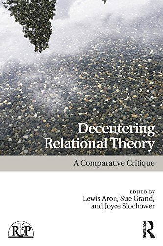 Decentering Relational Theory: A Comparative Critique (Relational Perspectives Book Series)