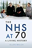 The NHS at 70: A Living History