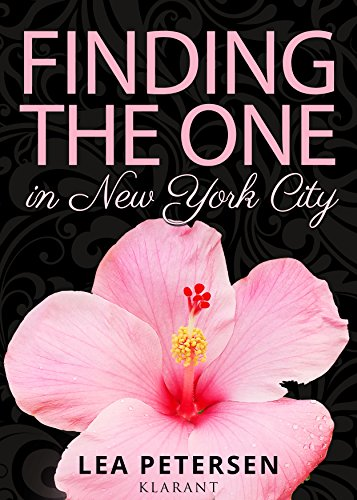 Finding the One in New York City von [Petersen, Lea]