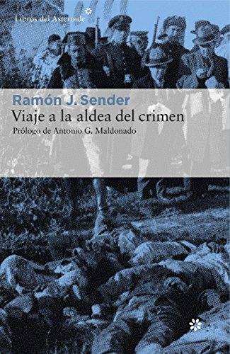 Viaje a la aldea del crimen (Libros del Asteroide nº 160) por Ramón J. Sender