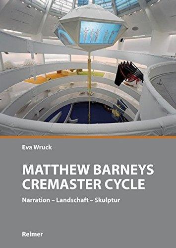 Matthew Barneys Cremaster Cycle: Narration - Landschaft - Skulptur