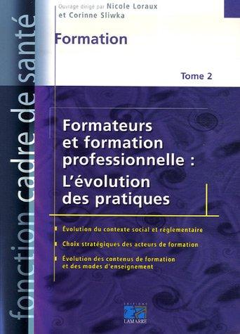 Formateurs et formation professionnelle : L'évolution des pratiques : Formation